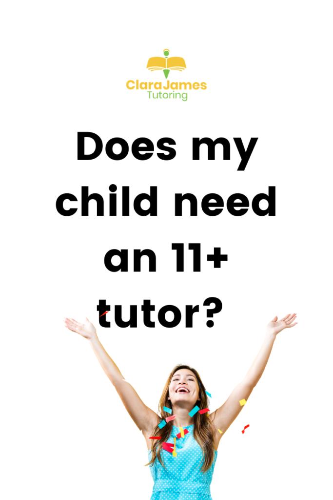 Is an 11+ tutor necessary?