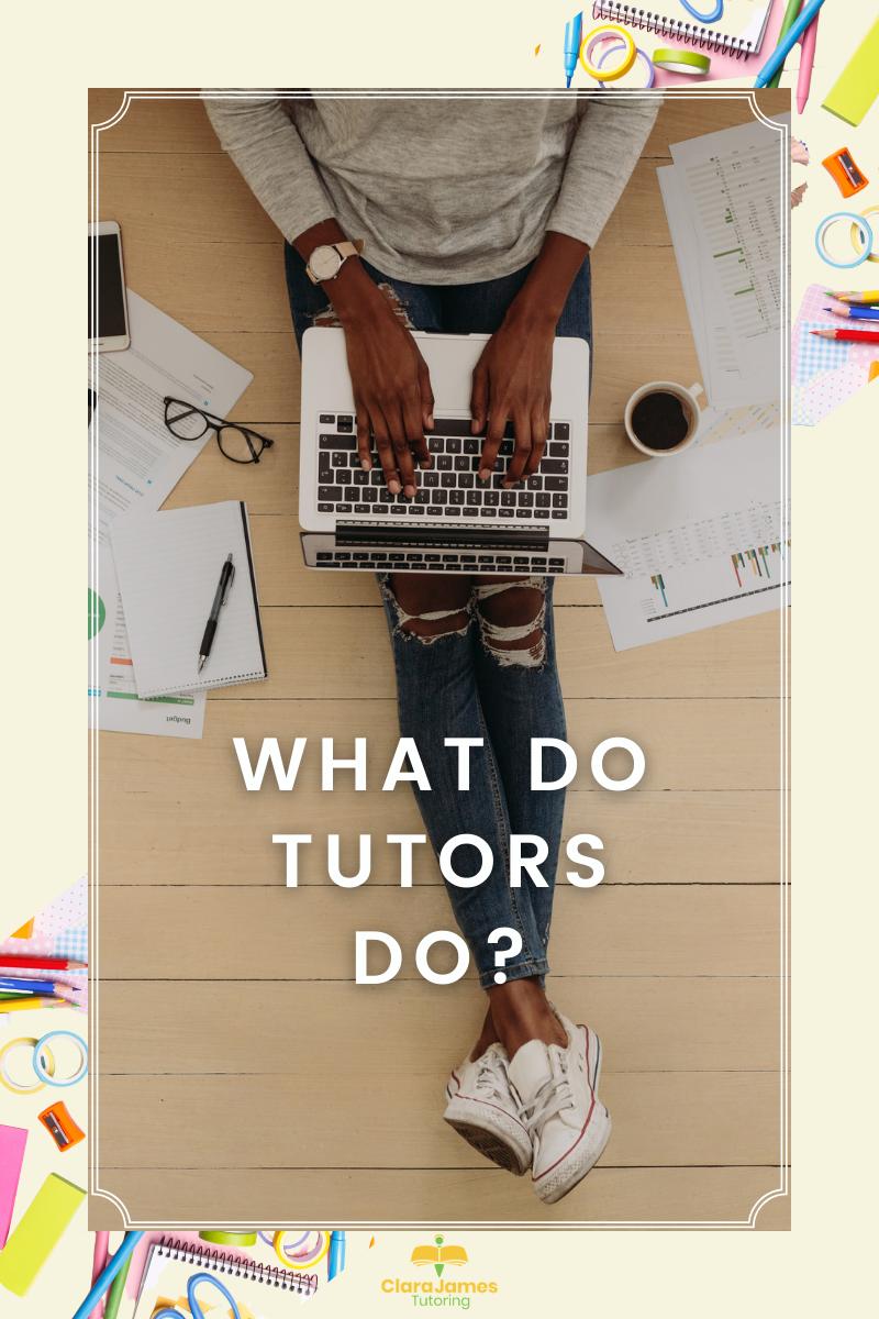 Ever wondered what tutors do?