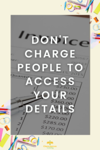 If your thinking of starting your own business rather than a franchise, don't charge people to access your details