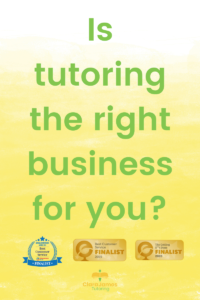 What inspires you to start a tutoring business?