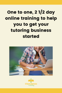 Start a tutoring business with our 2.5 day bespoke to you training course