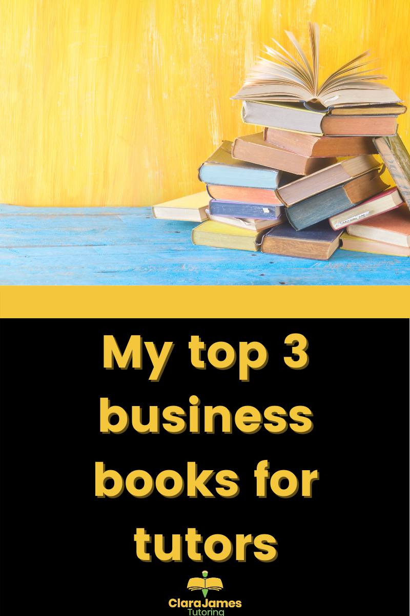My top 3 business books for tutors
