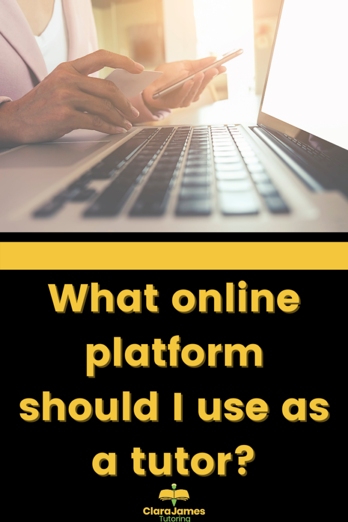 Choosing an online platform to tutor