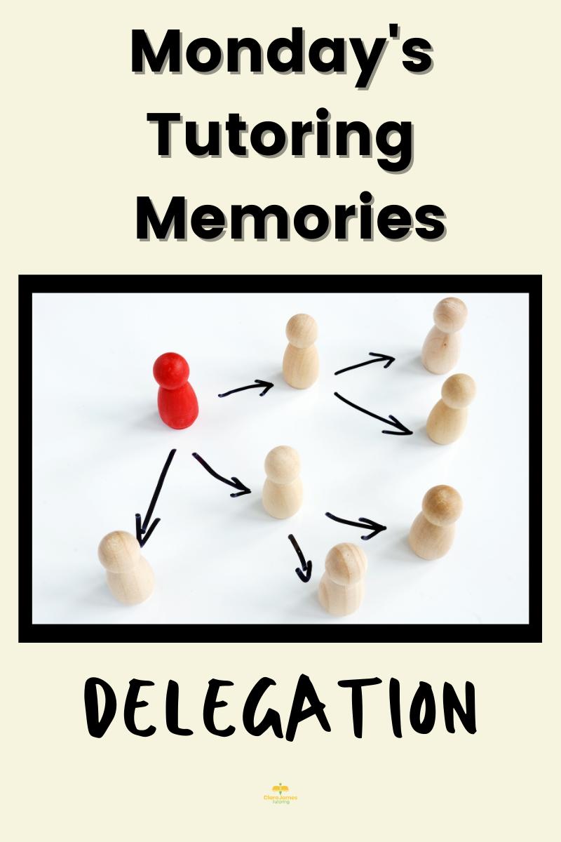 Monday's Memories – Delegate