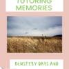 Monday's Tutoring Memories