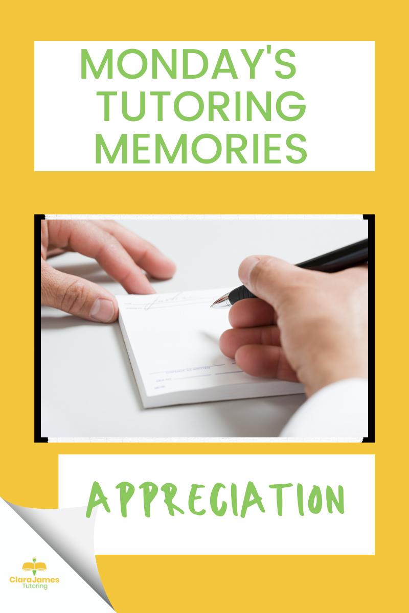 Monday's Tutoring Memories -Appreciation
