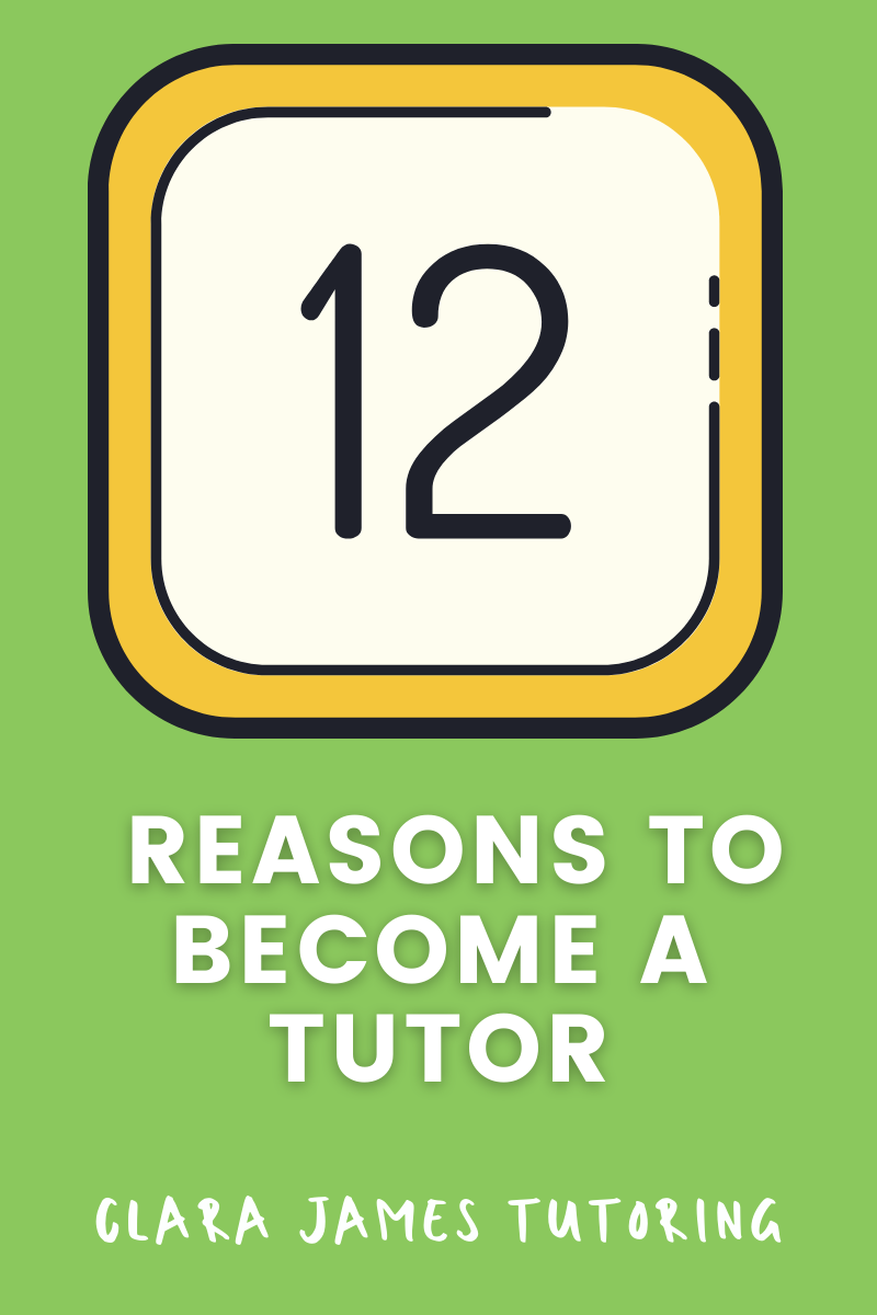 My 12 reasons to become a tutor
