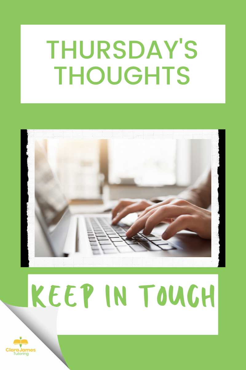 Thursday's Thoughts – keep in touch